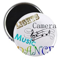 Lights Camera Music Dance Magnet