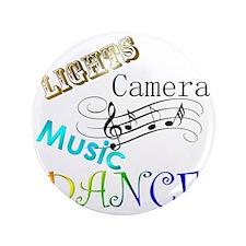 """Lights Camera Music Dance 3.5"""" Button"""
