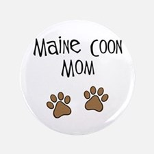 "Maine Coon Mom 3.5"" Button"