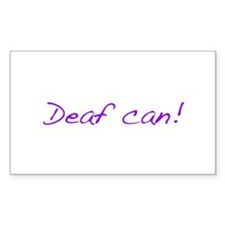 Deaf can Decal