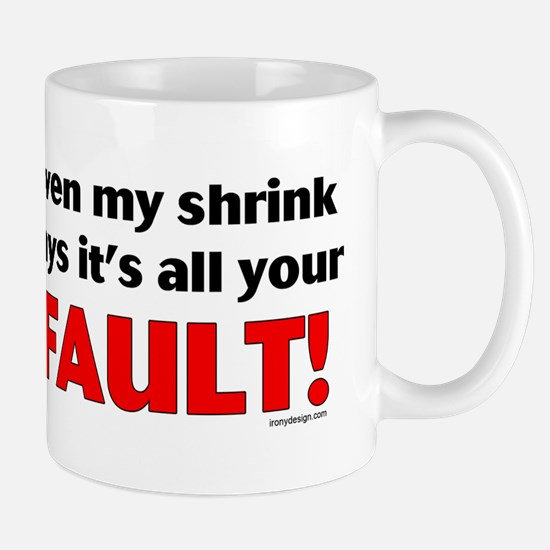 My Shrink! Mug