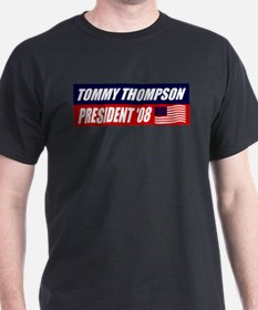 TOMMY THOMPSON FOR PRESIDENT  T-Shirt