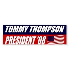 TOMMY THOMPSON FOR PRESIDENT Bumper Bumper Sticker