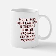 People Think Morphine Mugs