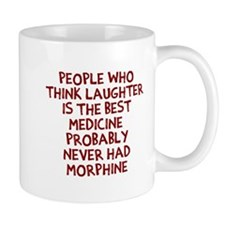 People Think Morphine Mugs