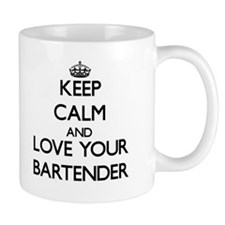 Keep Calm and Love your Bartender Mugs