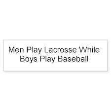 Men Play Lacrosse Bumper Bumper Sticker