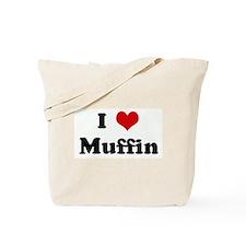 I Love Muffin Tote Bag