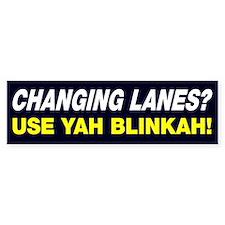 Changing Lanes Use Blinker Bumper Bumper Sticker