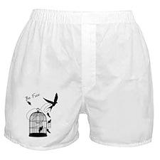 be free  Boxer Shorts