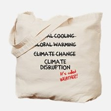Called Weather Tote Bag