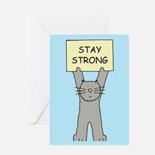 Stay strong, encouragement and supp Greeting Cards