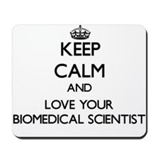 Keep Calm and Love your Biomedical Scientist Mouse