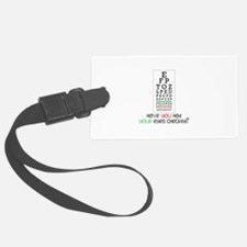 Have yoU Had youR eyes CHecked? Luggage Tag