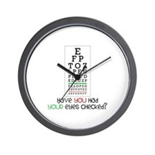 Have yoU Had youR eyes CHecked? Wall Clock