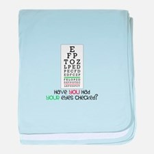 Have yoU Had youR eyes CHecked? baby blanket