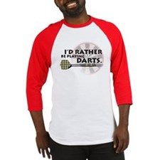 I'd rather be playing darts! Baseball Jersey