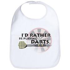 I'd rather be playing darts! Bib