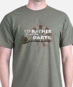 I'd rather be playing darts! T-Shirt