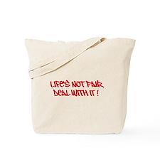 lifes not fair Tote Bag