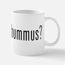 got hummus? Mug