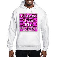I Hate The Flu Hoodie