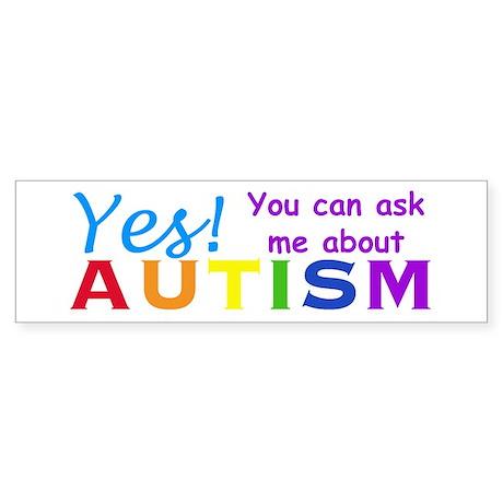 Ask Me About Autism! Bumper Sticker