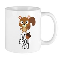 I'm Nuts About You Mugs