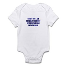 Sorry But I Am The Most Inter Infant Bodysuit