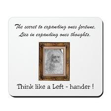 Think like a Left-hander Mousepad