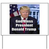 God bless president trump Yard Signs