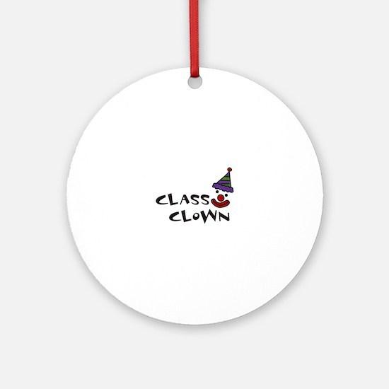 CLASS CLOWN Ornament (Round)