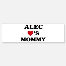 Alec loves mommy Bumper Bumper Bumper Sticker