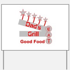 Dad's Grill Yard Sign