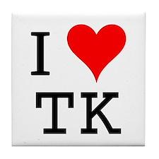 I Love TK Tile Coaster