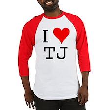 I Love TJ Baseball Jersey