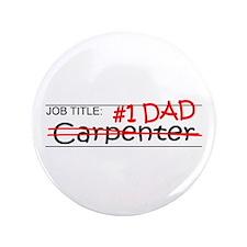 "Job Dad Carpenter 3.5"" Button"