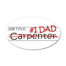 Job Dad Carpenter 20x12 Oval Wall Decal