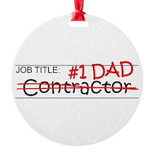 Job Dad Contractor Round Ornament