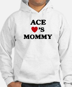 Ace loves mommy Jumper Hoody