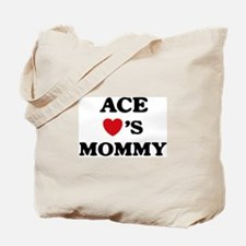 Ace loves mommy Tote Bag