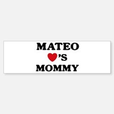 Mateo loves mommy Bumper Bumper Bumper Sticker