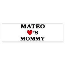 Mateo loves mommy Bumper Bumper Sticker