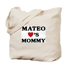 Mateo loves mommy Tote Bag