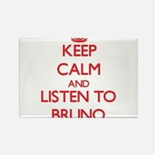 Keep Calm and Listen to Bruno Magnets