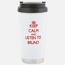 Keep Calm and Listen to Bruno Travel Mug