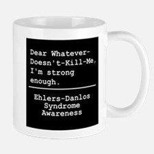 Strong Enough - EDS Awareness Mugs