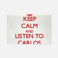 Keep Calm and Listen to Carlos Magnets