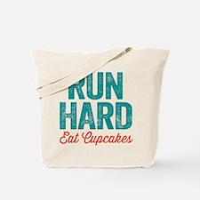 Run Hard Eat Cupcakes Tote Bag