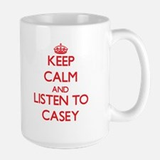Keep Calm and Listen to Casey Mugs